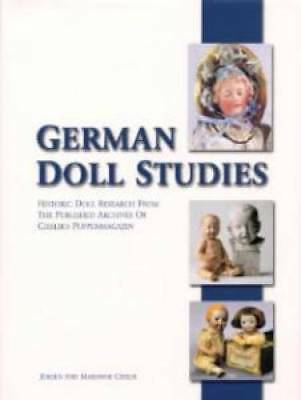 German Doll Studies Historic Doll Research book Bisque