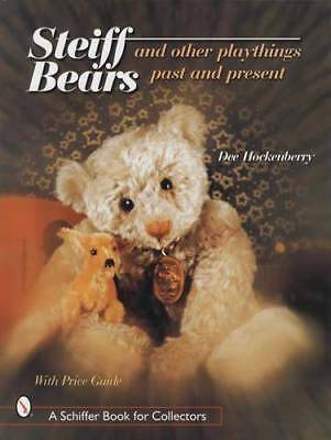 Steiff Teddy Bears & Playthings - Antique Vintage Collectors Guide 1847-Up