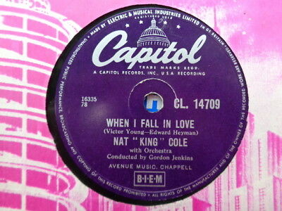 NAT KING COLE - When I Fall In Love / Calypso Blues 78 rpm disc (A+)
