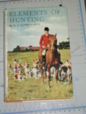 Elements Of Hunting – H/b Book 1938 – Fox/ Foxhunting Etc