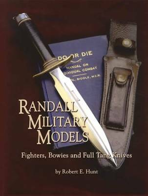 Randall Military Knives - Fighting, Bowies & Full Tang Collector Reference