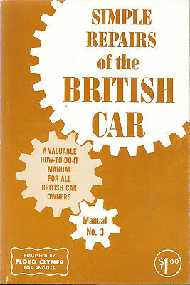 Vintage Book of Simple Repairs of the Britiish Car , HOW TO MANUAL Floyd Clymer