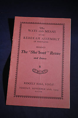 1939 Rebekah Assembly Maryland Sho'boat Revue' Oddfellows