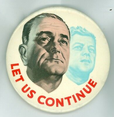 Vintage 1964 President Kennedy Johnson Political Campaign Let US Pinback Button