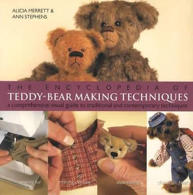 Encyclopedia of Teddy Bear Making Techniques - Stitching, Creating Personalities
