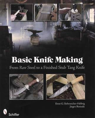 Basic Knife Making: Raw Steel to Finished Stub Tang Knife Smithing Step-by-Step