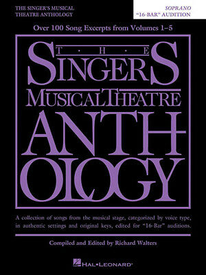 Singer's Musical Theatre Anthology 16 Bar Audition Soprano Vocal Piano Book NEW