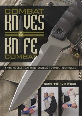 Combat Knives & Knife Combat Models, Carrying Systems, Techniques Reference