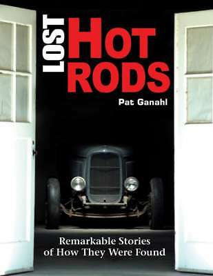 S-A Books Lost Hot Rods: Remarkable Stories of How They Were Found P/N CT487