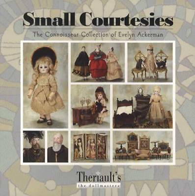 Connoisseur Vintage Doll Collection of Evelyn Ackerman - Theriault's Dollmasters