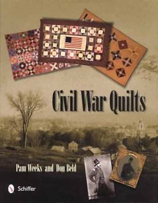 Antique Civil War Quilts & Their Stories plus Patterns for Sewing Your Own