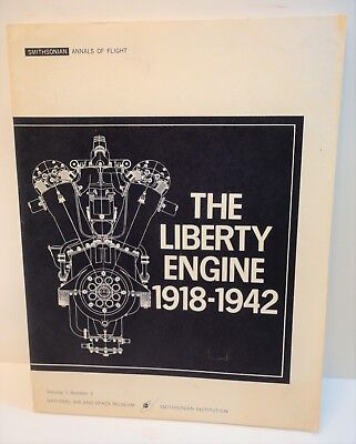 1968 The Liberty Engine 1918-1942 Dickey National Air & Space Smithsonian