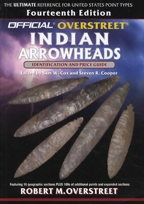 2015 Official Overstreet Indian Arrowheads 14th Ed Collector Price Guide