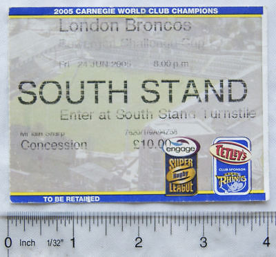 2005 ticket Leeds Rhinos v. London Broncos, concession