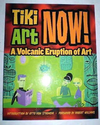 Last Gasp Tiki Art Now A Vulcanic Eruption Of Williams