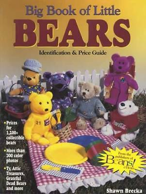 Big Book of Little Bears: ID & Price Guide for Collectors