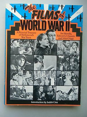 The Films of World War II A Pictorial Treasury of Hollywood's War Years 1973
