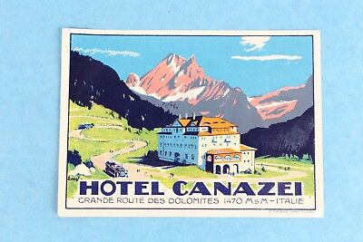 Vintage Hotel Canazei Dolomites, Italy Luggage Label Sticker Decal Unused
