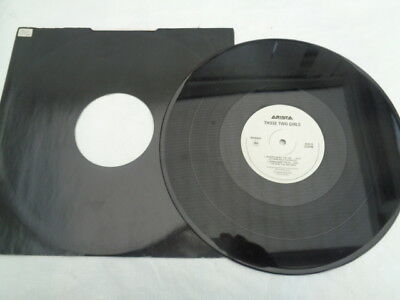 those  two girls  12 inch  e p  on arista  records  promo  4  tracks