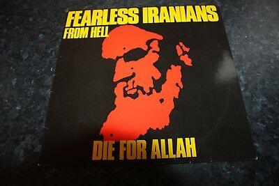 Fearless Iranians From Hell - Die For Allah -German Issue - 1987 - Very Good