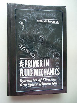 A Primer in Fluid Mechanics Dynamics of Flows in One space Dimension 1998