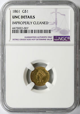 1861 G$1 Gold Dollar NGC Unc Details Improperly Cleaned
