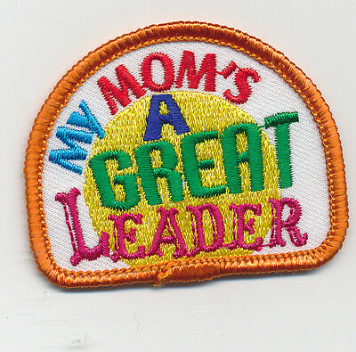 Girl Boy MY MOM IS A GREAT LEADER Patches Crests Badges SCOUTS GUIDE Iron On