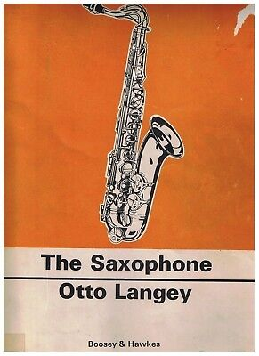 Practical Tutor For Saxophone Otto Langey Music Book