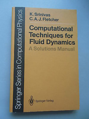 Computational Techniques for Fluid Dynamics A Solutions Manual 1992