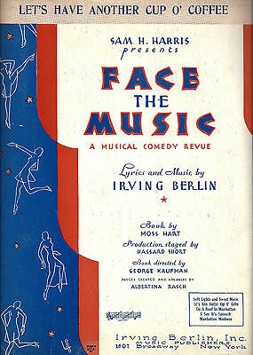 "Irving Berlin ""FACE THE MUSIC"" Moss Hart / Mary Boland 1932 Broadway Sheet Music"