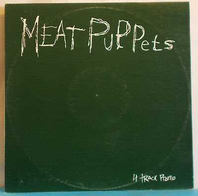 """MEAT PUPPETS 4 Track Promo - Original UK White Label 12"""" EP - Too Hight To Die"""