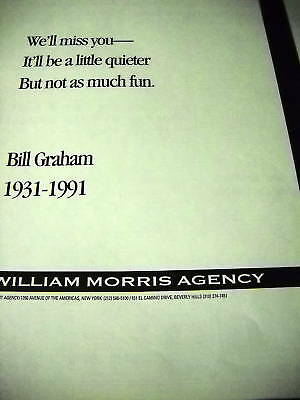 BILL GRAHAM Will Be Missed 1991 WM. MORRIS Tribute Ad
