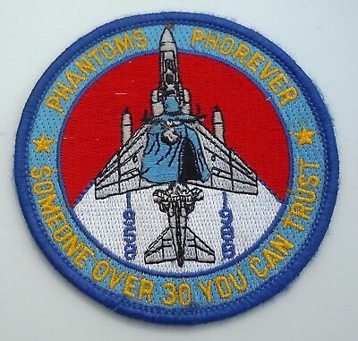 Usaf Military Patch F4 F-4 Phantoms Phorever 30 Years