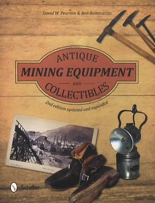 Antique Mining Equipment & Related Collectibles 2nd Ed REFERENCE w Prices & Pics