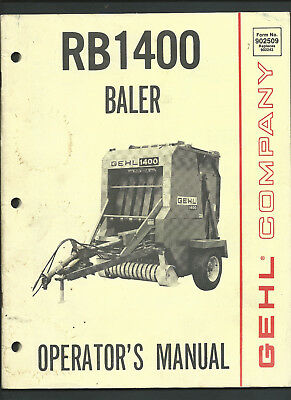 GEHL RB1400 OPERATOR'S MANUAL 68 pages