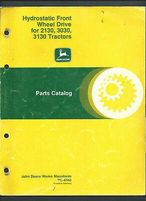 JOHN DEERE HYDROSTATIC FRONT WD for 2130,3030,3130 PARTS CATALOGUE October 1979