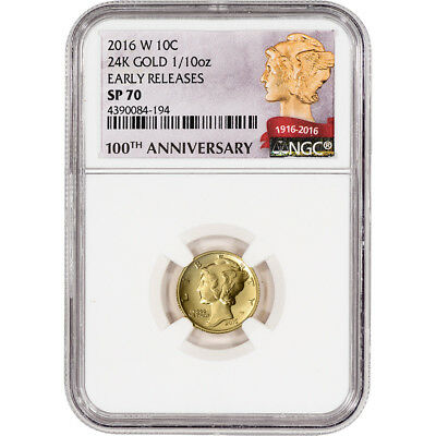 2016-W US Gold Mercury Dime (1/10 oz) 10C - NGC SP70 Early Releases 100th Ann