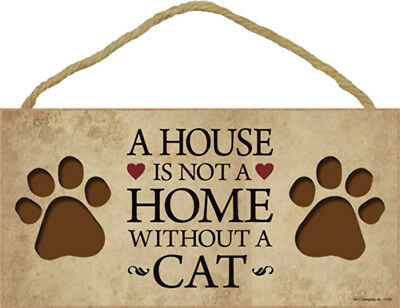 A House Is Not A Home CAT 5x10 Wood SIGN Plaque USA Made