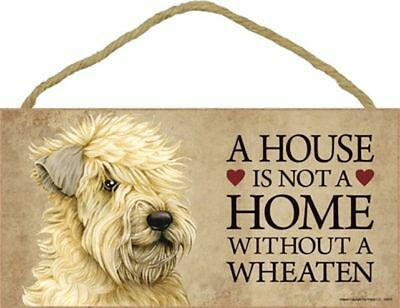 A House Is Not A Home WHEATEN Dog 5 x 10 Wood SIGN Plaque USA Made
