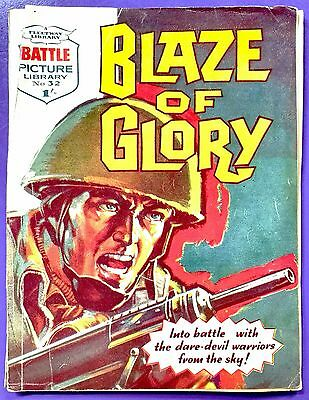 Battle Picture Library No.32: Blaze of Glory. Fleetway Library 16th October 1961