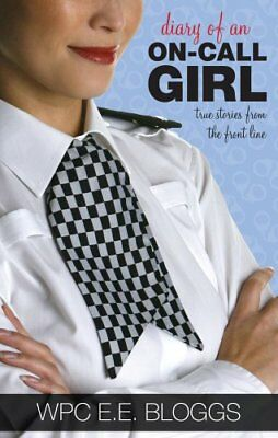 Diary of an On-call Girl: True Stories from the Front Line,GOOD Book