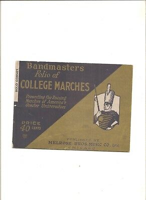 Melrose Bros. Bandmasters Folio of College Marches, 1928
