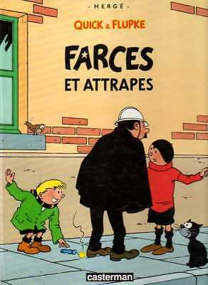 HERGE-QUICK & FLUPKE/..FARCES ET ATTRAPES../Réédition CASTERMAN 1989