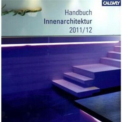 2011 2012 handbuch innenarchitektur bdia callwey eur 5 00 picclick de. Black Bedroom Furniture Sets. Home Design Ideas