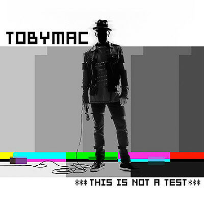 Toby Mac - This Is Not A Test CD 2015 Forefront Records ** NEW * STILL SEALED **