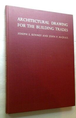 1949 ARCHITECTURAL DRAWING FOR THE BUILDING TRADES HB Illustrated