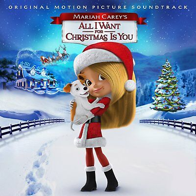 MARIAH CAREY'S ALL I WANT FOR CHRISTMAS IS YOU (Soundtrack) CD (2017)