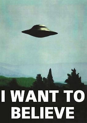 The X Files I Want To Believe Ufo Print Art Poster Picture A3 Size Gz1864
