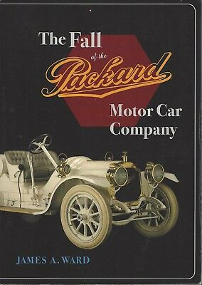 Book - The Fall of the Packard Motor Car Company by James A. Ward