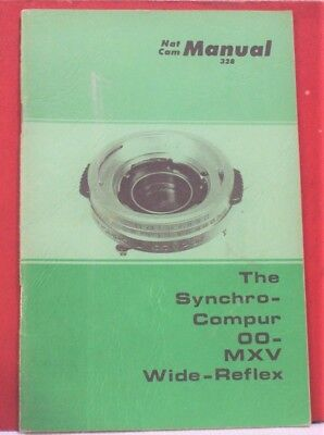 NAT CAM 328 Manual Synchro-Compur OO-MXV National Camera Repair Manual 44 Pages
